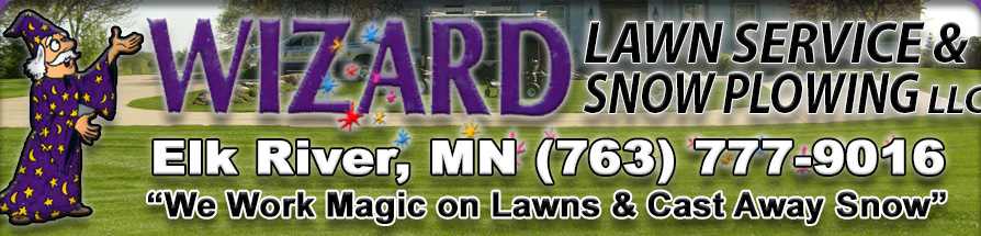 Wizard Lawn Service and Snow Plowing, LLC Elk River, MN